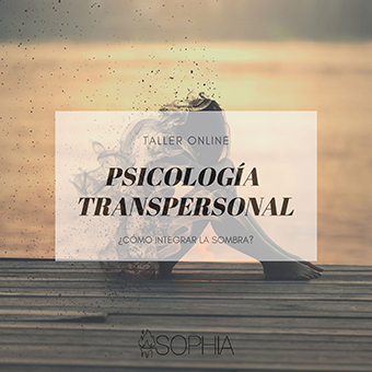 taller online de Psicología transpersonal realizado por la Fundación Sophia